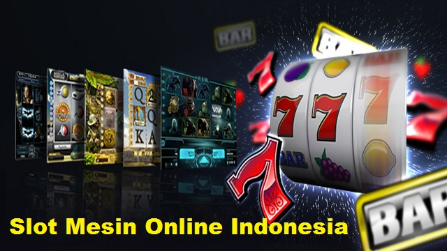 Slot Mesin Online Indonesia