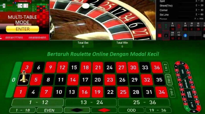 Bertaruh Roulette Online Dengan Modal Kecil