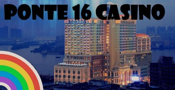 Ponte 16 Casino di Macau